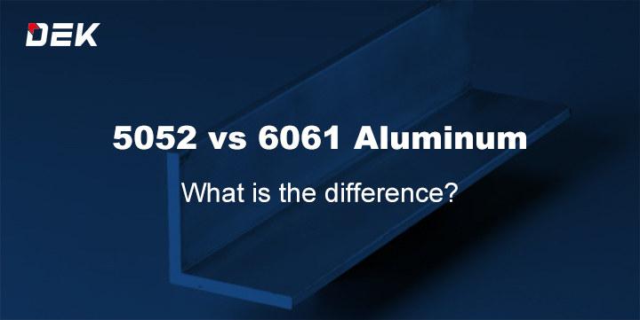 5052 VS 6061 Aluminum