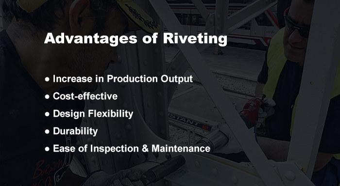 Advantages of riveting