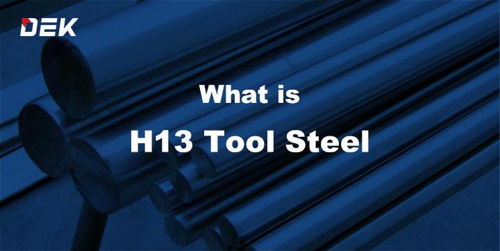 H13 Tool Steel