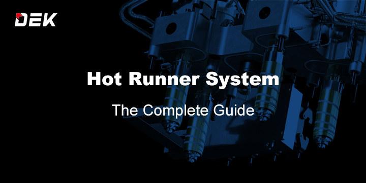 Hot Runner System Guide