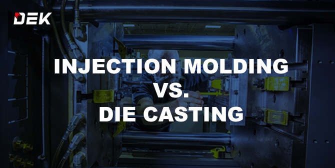 Injection Molding vs die casting