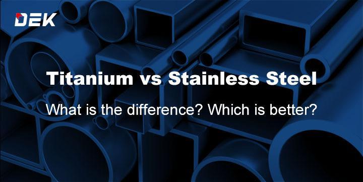 Titanium vs Stainless Steel