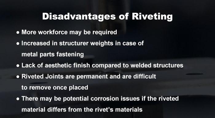 disadvantages of riveting